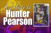 A Tribute to Hunter Pearson