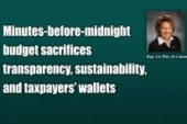 Minutes-before-midnight budget sacrifices transparency, sustainability, and taxpayers' wallets