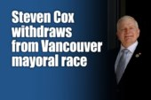 Steven Cox withdraws from Vancouver mayoral race
