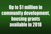 Up to $1 million in community development, housing grants available in 2018