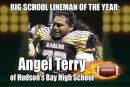 Big School Lineman of the Year: Angel Terry of Hudson's Bay High School