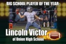 Big School Player of the Year: Lincoln Victor of Union