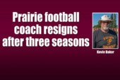 Prairie football coach resigns after three seasons