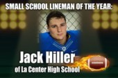 Small School Lineman of the Year: Jack Hiller of La Center