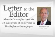Letter to the editor: Marvin Case reflects on his 30-plus years of ownership of The Reflector Newspaper