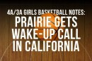 4A/3A girls basketball notes: Prairie gets wake-up call in California