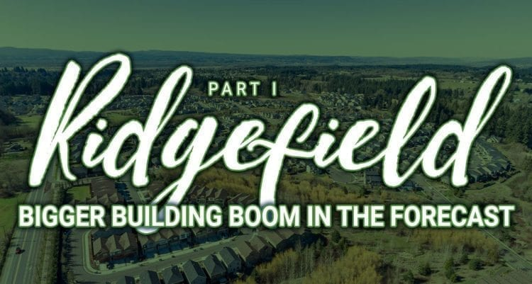 Ridgefield poised for even faster growth over the next 15 years.
