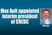 Max Ault appointed interim president of CREDC