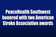 PeaceHealth Southwest honored with two American Stroke Association awards