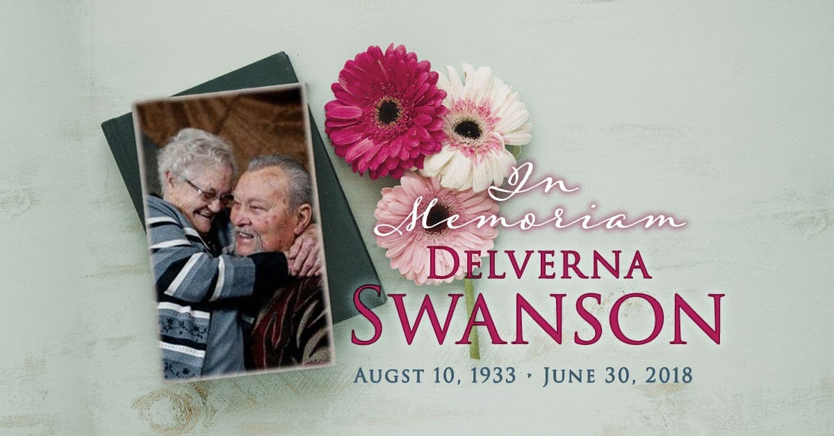 Dean Swanson recently offered the obituary for his wife of 65 years, Delverna Swanson.