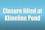 Closure lifted at Klineline Pond