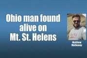 Ohio man found alive on Mt. St. Helens