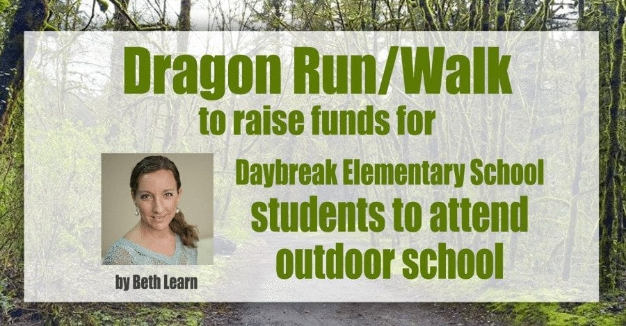 Dragon Run/Walk to raise funds for Daybreak Elementary School students to attend outdoor school