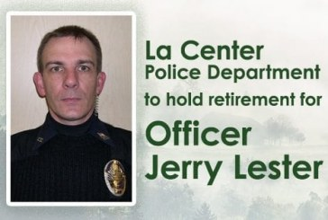 La Center Police department to hold retirement gathering for Officer Jerry Lester