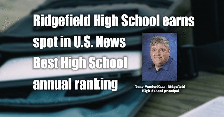 Ridgefield High School earns spot in U.S. News Best High School annual ranking