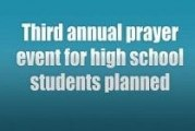 Third annual prayer event for high school students planned