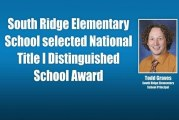 South Ridge Elementary School selected National Title I Distinguished School Award