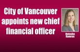 City of Vancouver appoints new chief financial officer