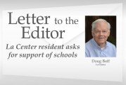 Letter: La Center resident asks for support of schools