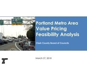 This report details the current process of reaching a proposal for Value Pricing in the Portland area. Document Courtesy Oregon Department of Transportation