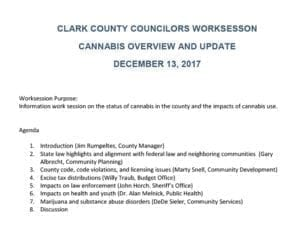 The Clark County council has put a possible reversal of the moratorium on marijuana businesses on hold for now.