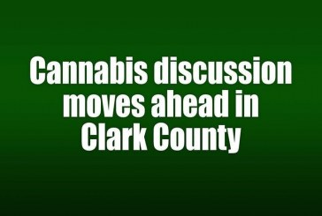 Cannabis discussion moves ahead in Clark County