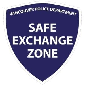 The Vancouver Police Department has Safe Exchange Zones at each of its facility parking lots which offer a safer alternative to meeting a stranger in a remote or unfamiliar location. Logo courtesy of Vancouver Police Department