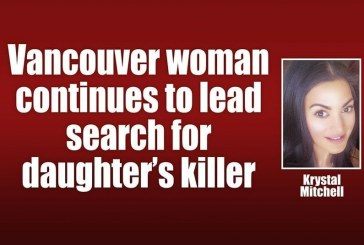 Vancouver woman continues to lead search for daughter's killer