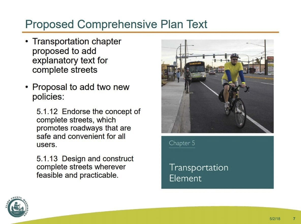 This slide outlines what a Complete Streets ordinance would add to existing transportation codes. Photo courtesy Clark County Planning Commission
