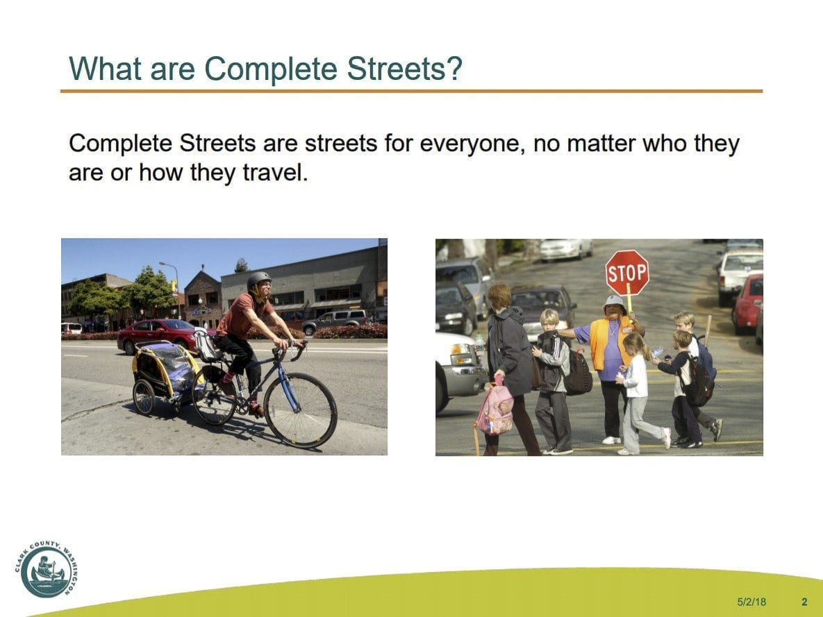 This slide explains the concept of Complete Streets. Photo courtesy Clark County Planning Commission