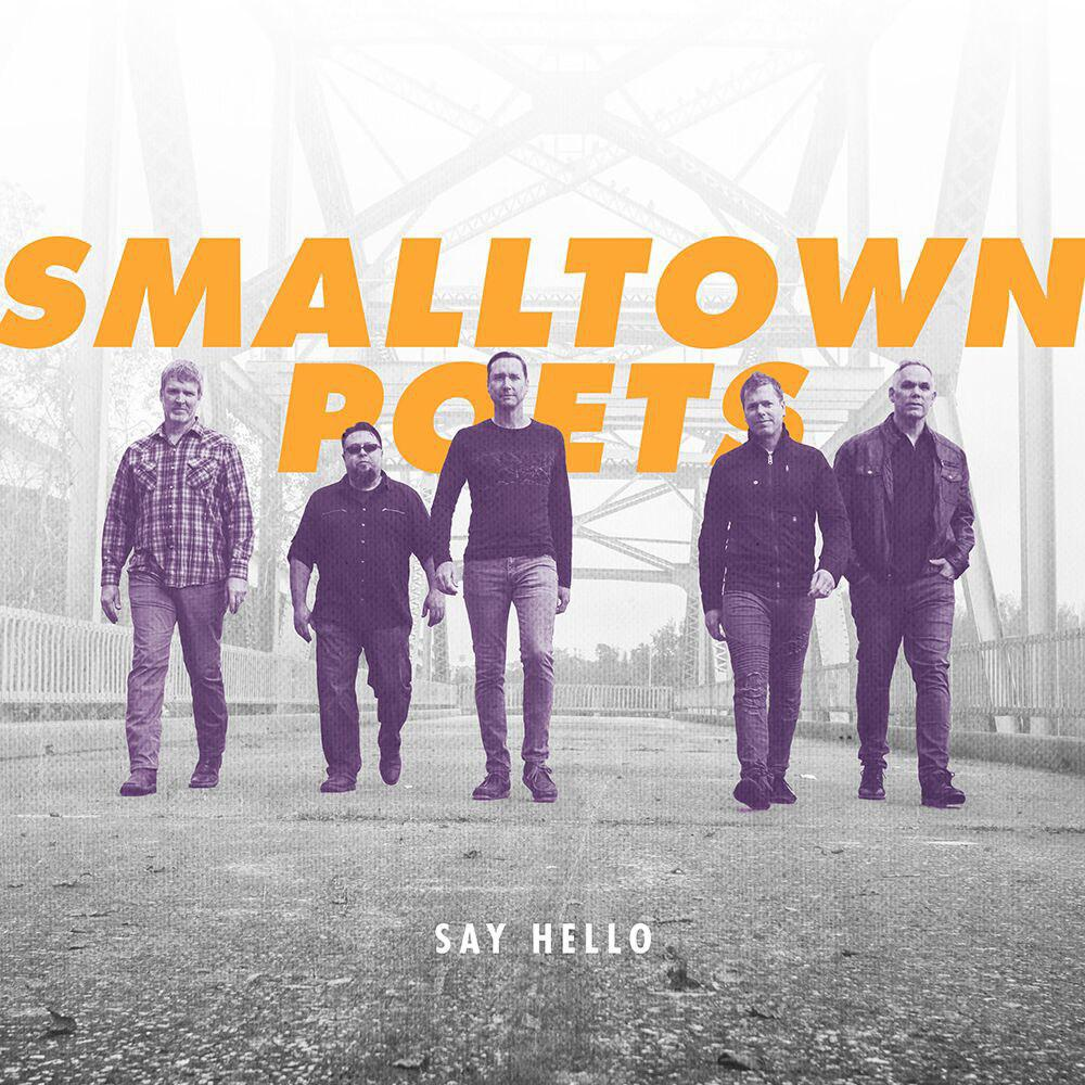 "Smalltown Poets ""Say Hello"". Photo courtesy Smalltown Poets and Friendly City Records"