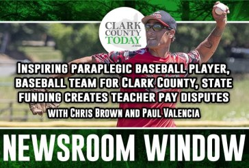Newsroom Window: Inspiring paraplegic baseball player, baseball team for Clark County, state funding creates teacher pay disputes