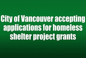 City of Vancouver accepting applications for homeless shelter project grants