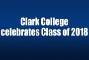 Clark College celebrates Class of 2018