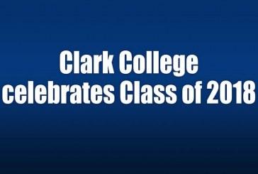 Clark College celebrates Class of 2018