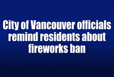 City of Vancouver officials remind residents about fireworks ban