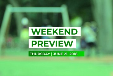 Weekend Preview • June 21, 2018