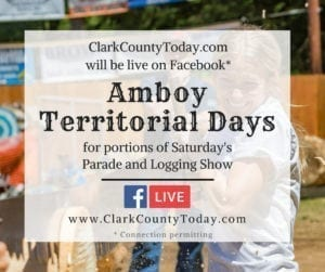 ClarkCountyToday.com staff will be at Amboy Territorial Days covering events on Facebook Live