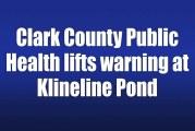 Clark County Public Health lifts warning at Klineline Pond