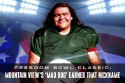 Freedom Bowl Classic: Mountain View's 'Mad Dog' earned that nickname