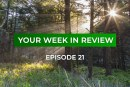 Your Week in Review – Episode 21 • August 3, 2018
