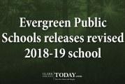Evergreen Public Schools releases revised 2018-19 school calendar