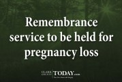 Remembrance service to be held for pregnancy loss