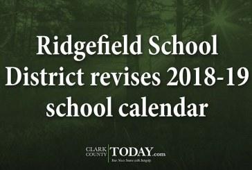 Ridgefield School District revises 2018-19 school calendar