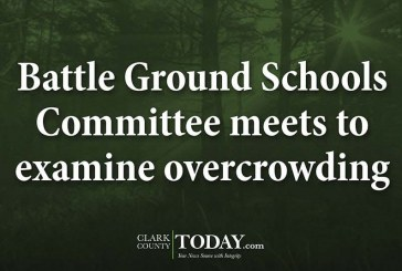 Battle Ground Schools Committee meets to examine overcrowding