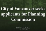 City of Vancouver seeks applicants for Planning Commission