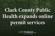 Clark County Public Health expands online permit services