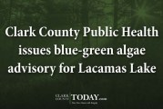 Clark County Public Health issues blue-green algae advisory for Lacamas Lake