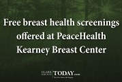 Free breast health screenings offered at PeaceHealth Kearney Breast Center