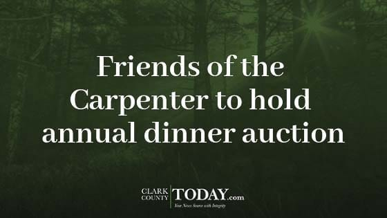 Friends of the Carpenter to hold annual dinner auction ...